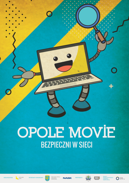 """""""OPOLE MOVIE! Bezpieczni w sieci!"""", czyli przeciwdziałamy cyberprzemocy i zagrożeniom w Internecie"""